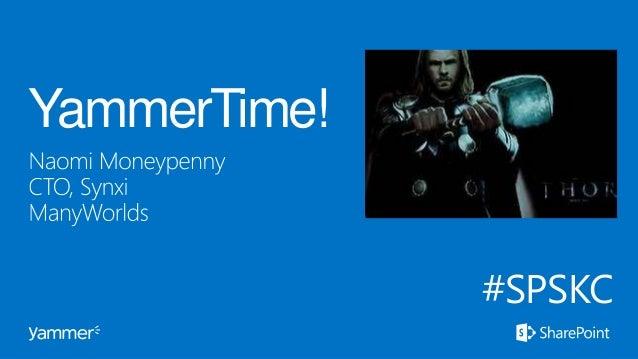 YammerTime! #SPSKC