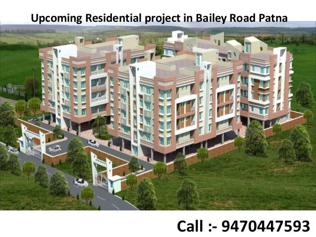 Upcoming Residential project in Bailey Road Patna Call :- 9470447593