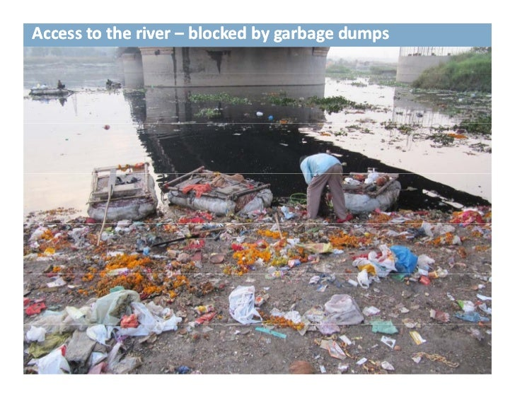 Access to the river – blocked by garbage dumpsAccess to the river –