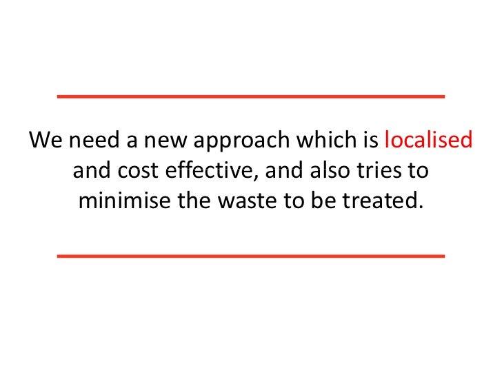 •Maximising utilisation ofexistingtreatmentfacilities•CleaningthedrainsinDelhi•Ensuringreuseoftreatedeffluent...
