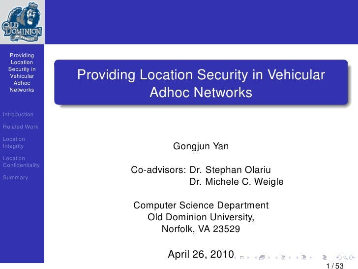 Providing    Location   Security in   Vehicular     Adhoc                  Providing Location Security in Vehicular   Netw...