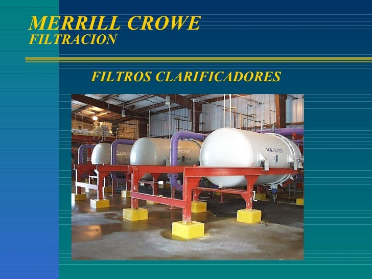 MERRILL CROWE FILTRACION FILTROS CLARIFICADORES