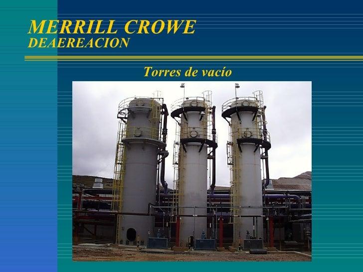 MERRILL CROWE  DEAEREACION Torres de vacío
