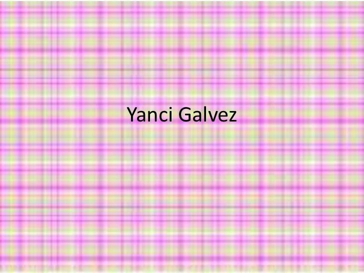 Yanci Galvez