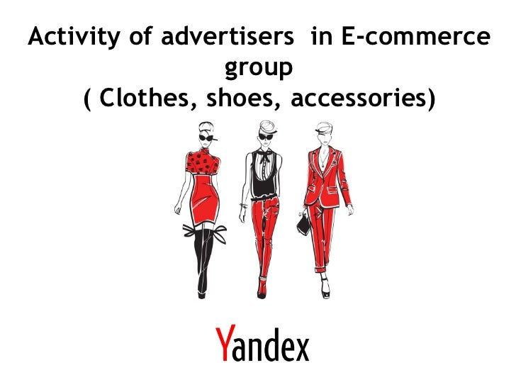 Activity of advertisers in E-commerce                 group     ( Clothes, shoes, accessories)