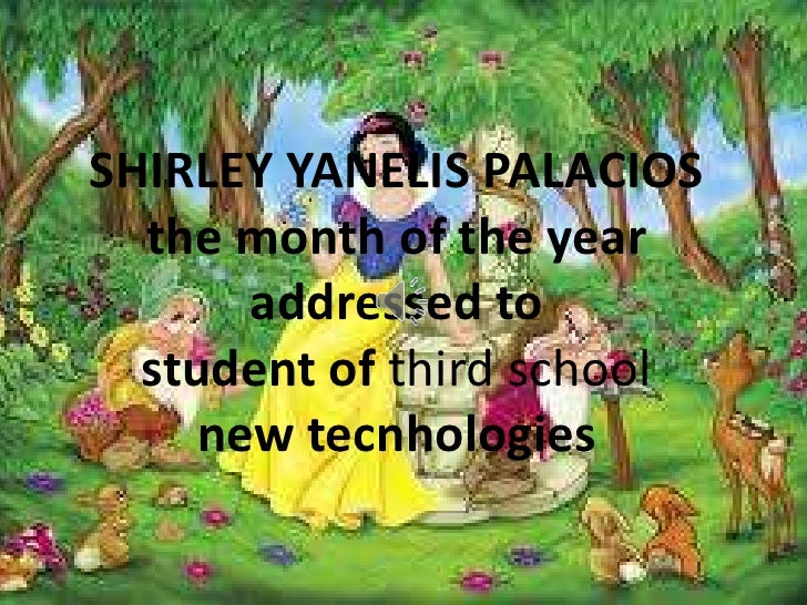 SHIRLEY YANELIS PALACIOS  the month of the year       addressed to  student of third school     new tecnhologies