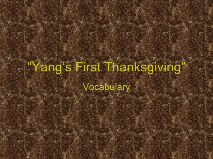 """ Yang's First Thanksgiving"" Vocabulary"