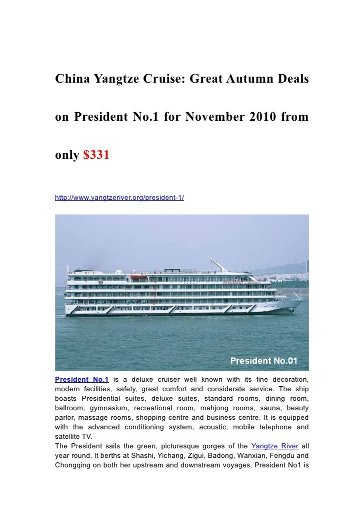 China Yangtze Cruise: Great Autumn Deals  on President No.1 for November 2010 from  only $331   http://www.yangtzeriver.or...