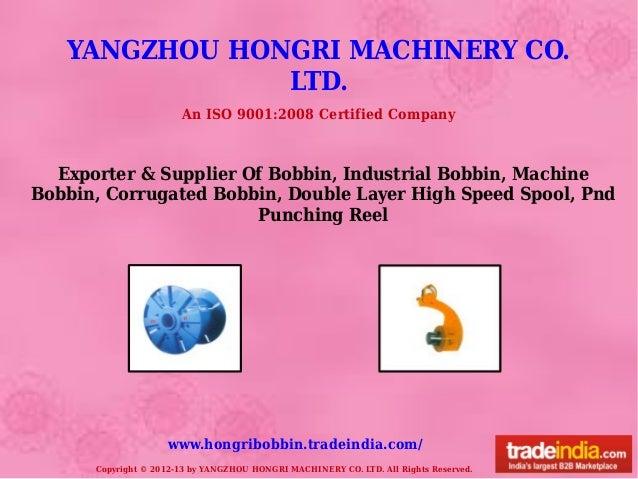 YANGZHOU HONGRI MACHINERY CO.LTD.Copyright © 2012-13 by YANGZHOU HONGRI MACHINERY CO. LTD. All Rights Reserved.www.hongrib...