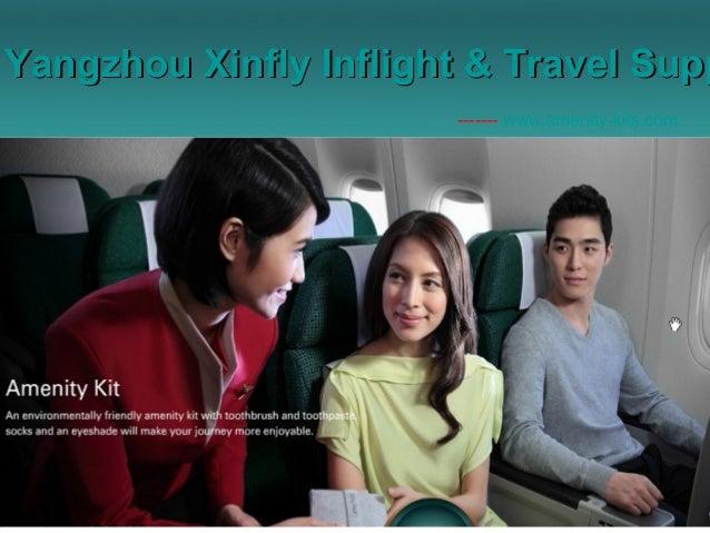 Yangzhou Xinfly Inflight & Travel SuppYangzhou Xinfly Inflight & Travel Supp ------- www.amenity-kits.com