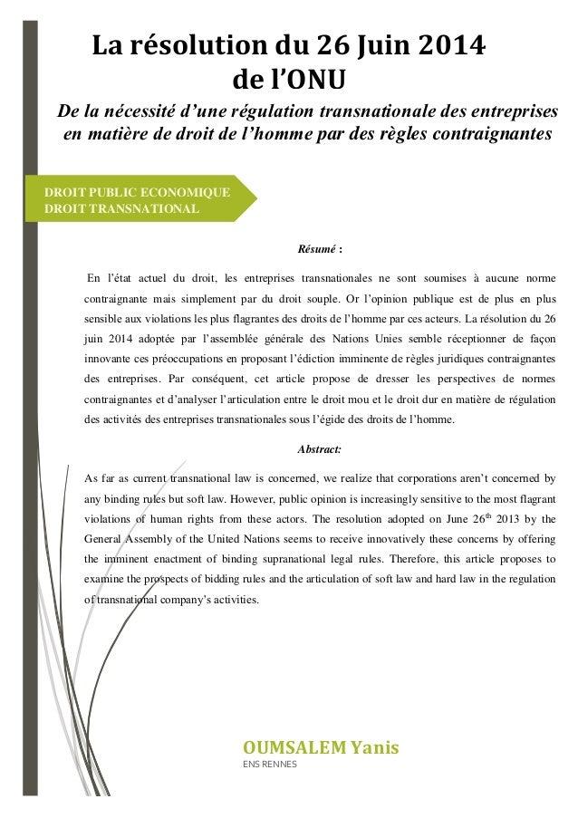 Résumé : En l'état actuel du droit, les entreprises transnationales ne sont soumises à aucune norme contraignante mais sim...
