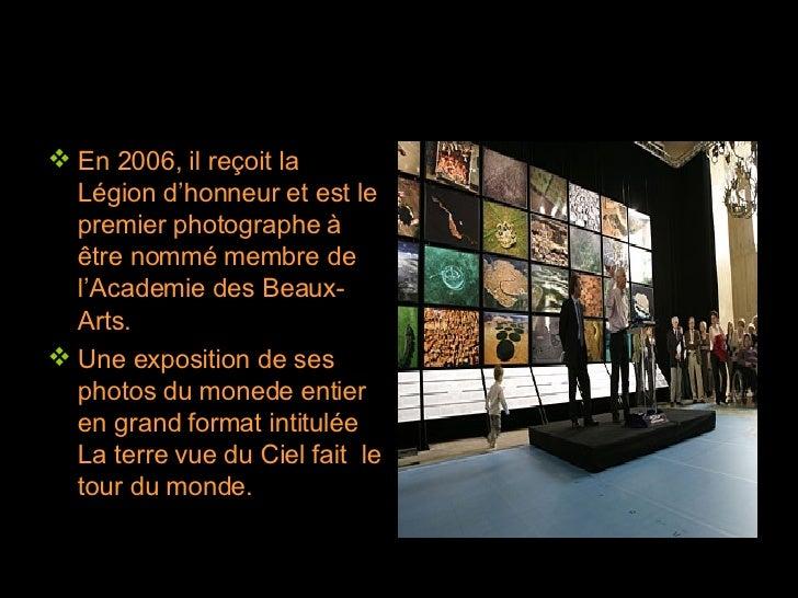 <ul><li>En 2006, il reçoit la Légion d'honneur et est le premier photographe à être nommé membre de l'Academie des Beaux-A...