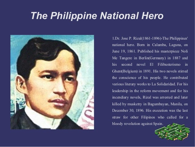 Why is Jose Rizal considered a national hero in the Philippines?