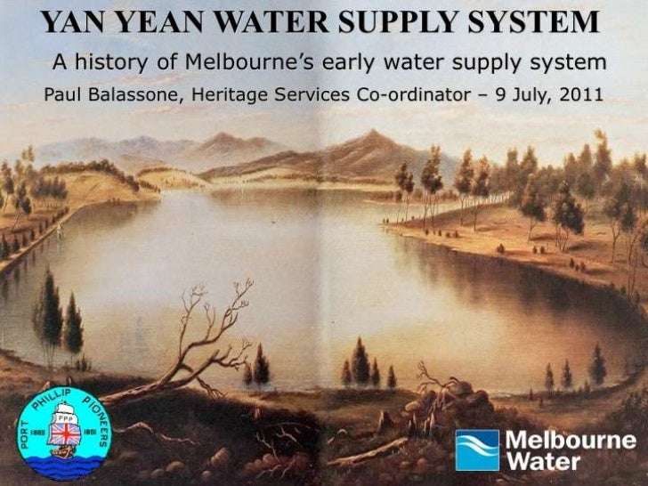 Yan Yean Water Supply System A history of Melbourne's early water supply system