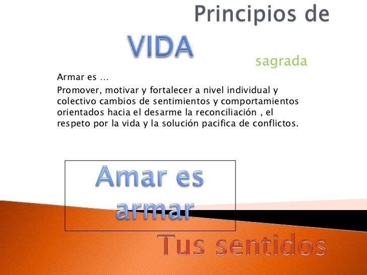 sagradaArmar es …Promover, motivar y fortalecer a nivel individual ycolectivo cambios de sentimientos y comportamientosori...