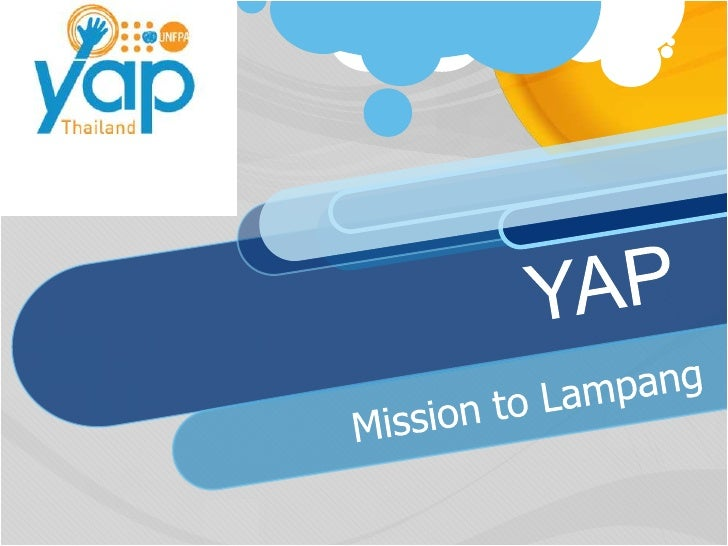 YAP<br />Mission to Lampang<br />