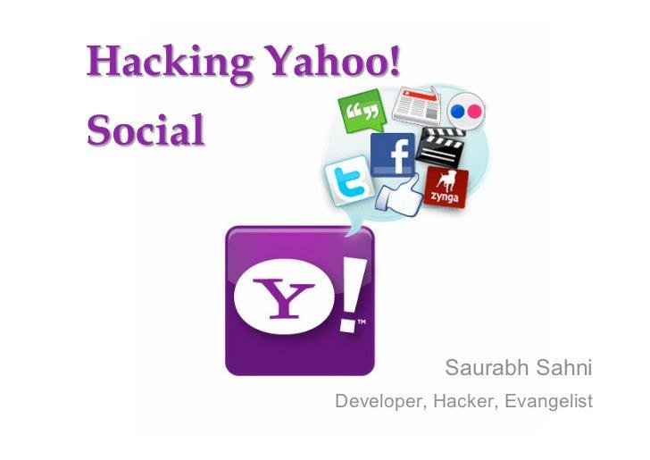 Saurabh Sahni Developer, Hacker, Evangelist