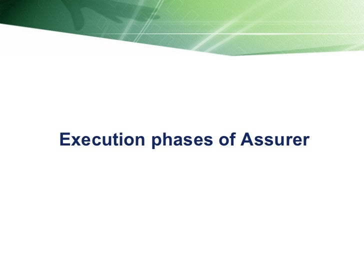 Execution phases of Assurer