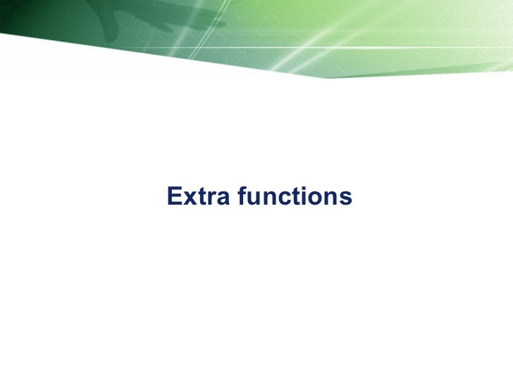 Extra functions