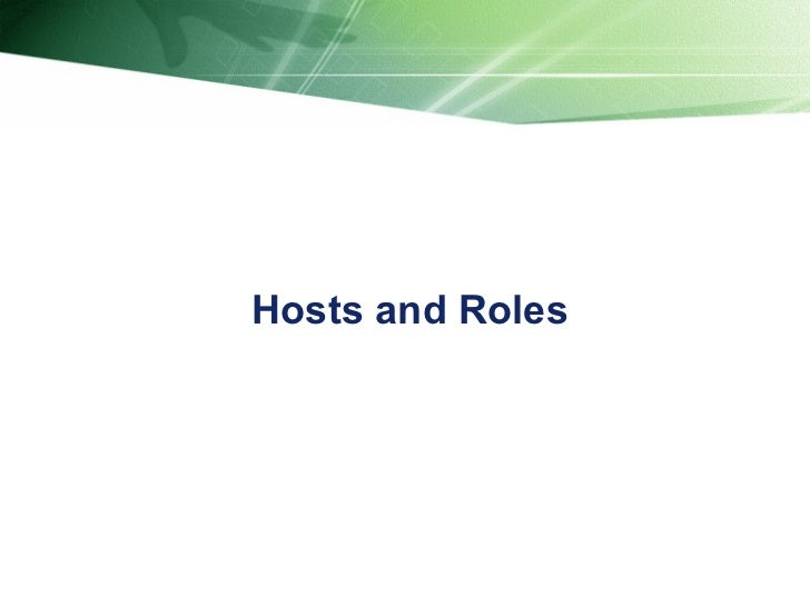 Hosts and Roles