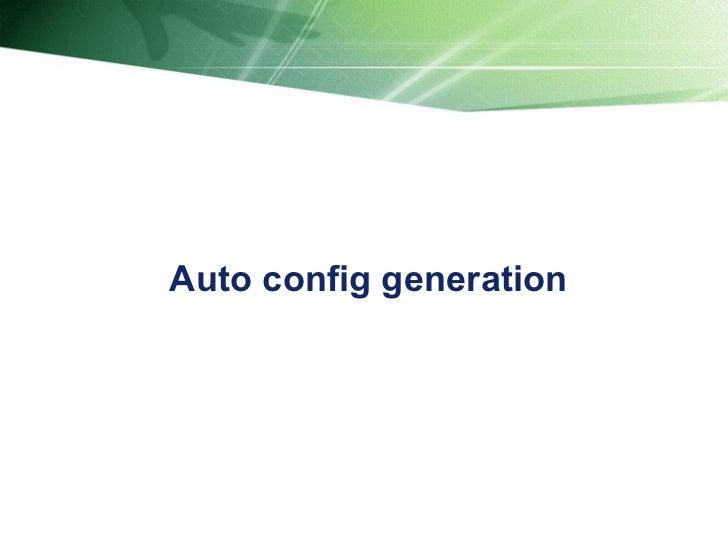 Auto config generation