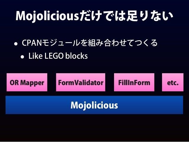 use FormValidator::Lite; • 入力値の妥当性をチェックする • 例:メールアドレス、郵便番号、文字数 FormValidator::Lite->load_constraints(qw/Japanese Email/); ...