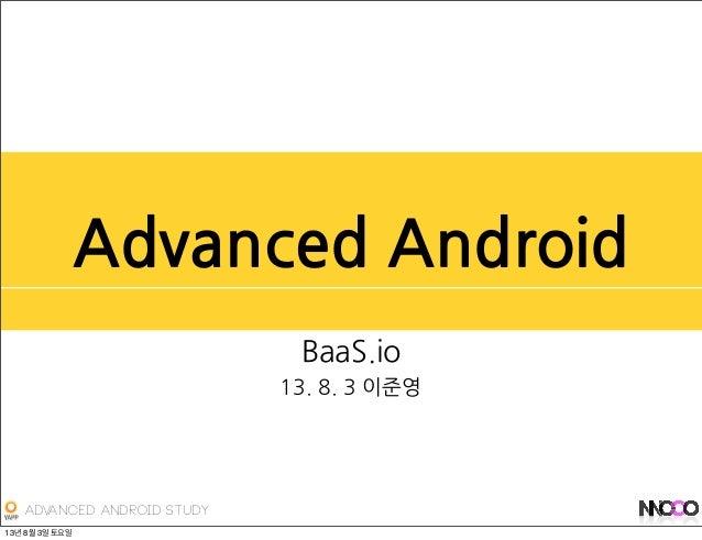 Advanced Android Study Advanced