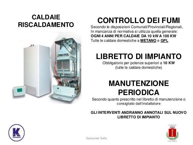 Libretto di impianto e manutenzione caldaie for Controllo fumi caldaia