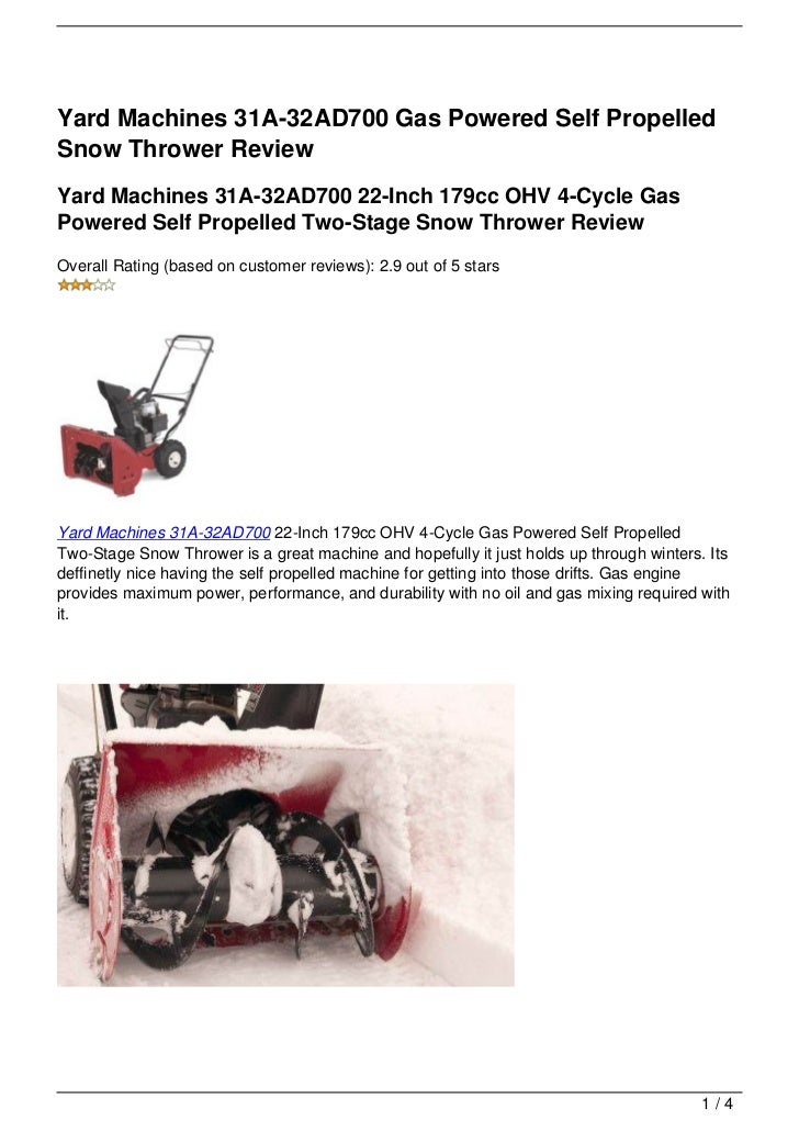 Yard Machines 31A-32AD700 Gas Powered Self PropelledSnow Thrower ReviewYard Machines 31A-32AD700 22-Inch 179cc OHV 4-Cycle...