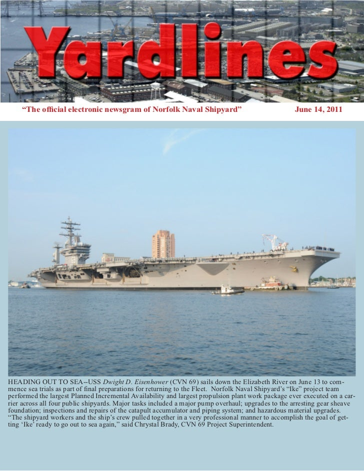 """The official electronic newsgram of Norfolk Naval Shipyard""                                   June 14, 2011HEADING OUT TO..."