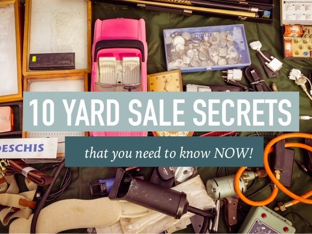 10 YARD SALE SECRETS that you need to know NOW!