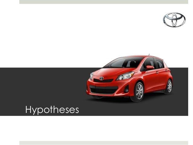 toyota research paper on mkt 470 In orange county call (714) 602-5311 for toyota sales, service and parts related questions tustin toyota is proud to offer our services to the residents of our neighboring cities save cars and continue your research later at home or on the go with your phone compare all your cars.