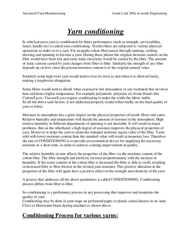 Advanced Yarn Manufacturing Azmir Latif, MSc in textile Engineering Yarn conditioning In which process yarn is conditioned...