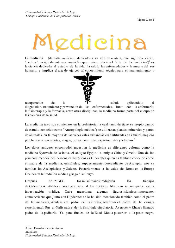 Lamedicina  (dellatínmedicina, derivado a su vez demederi, que significa 'curar', 'medicar'; originalmentears medici...