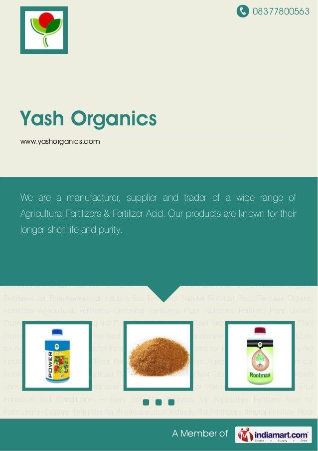 08377800563A Member ofYash Organicswww.yashorganics.comBio Fertilizers Natural Fertilizer Root Fertilizer Organic Fertiliz...