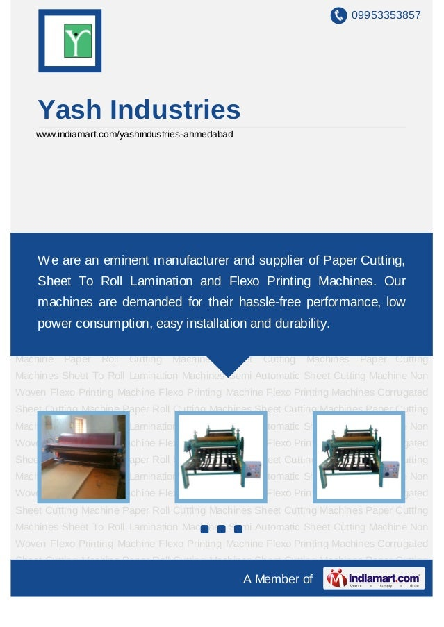 09953353857    Yash Industries    www.indiamart.com/yashindustries-ahmedabadFlexo Printing Machines Corrugated Sheet Cutti...
