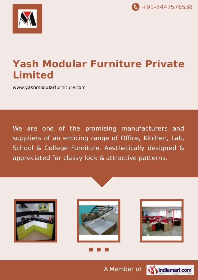 +91-8447576538  Yash Modular Furniture Private Limited www.yashmodularfurniture.com  We are one of the promising manufactu...