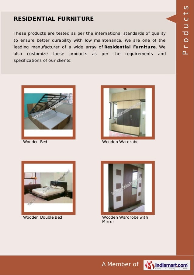 These products are tested as per the international standards of quality to ensure better durability with low maintenance. ...