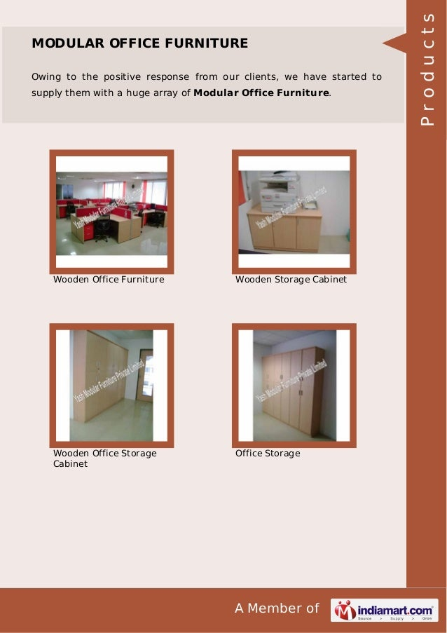 Owing to the positive response from our clients, we have started to supply them with a huge array of Modular Office Furnit...