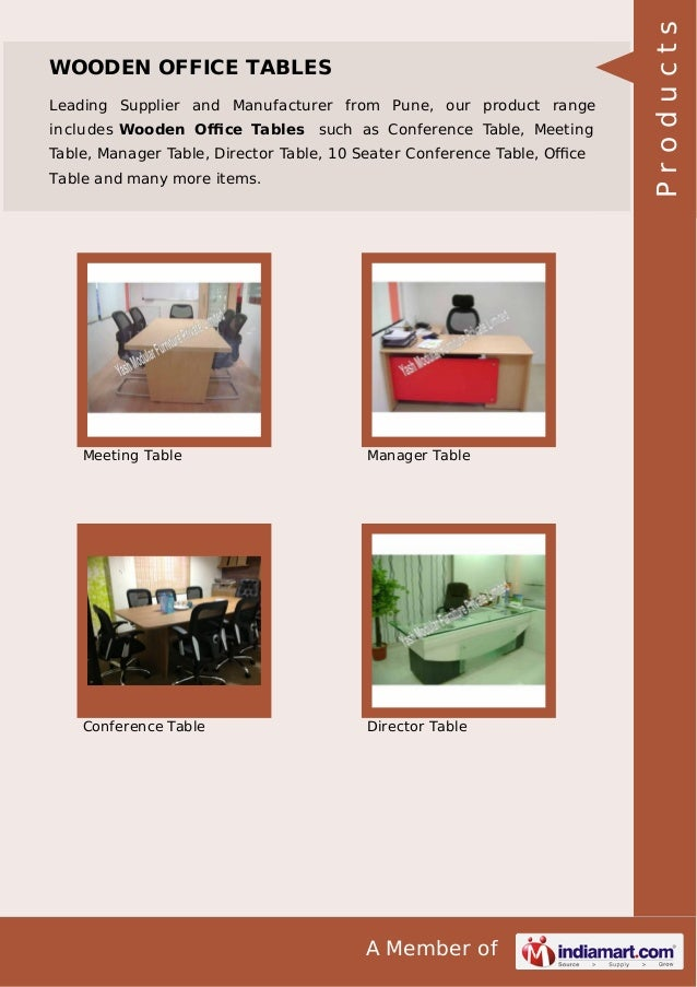 Leading Supplier and Manufacturer from Pune, our product range includes Wooden Office Tables such as Conference Table, Meeti...
