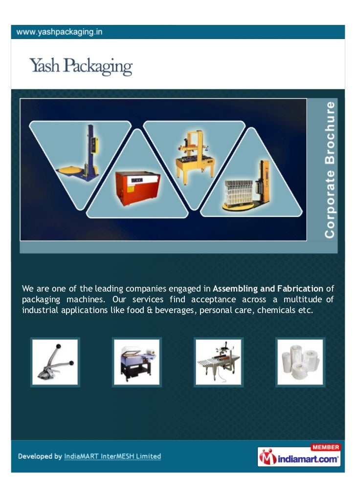 We are one of the leading companies engaged in Assembling and Fabrication ofpackaging machines. Our services find acceptan...