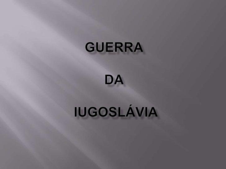    Em 1914 IMPÉRIO TURCO-OTOMANO    (derrotado na 1º guerra mundial)   Fragmentou-se em, Reino do Sérvios, Croatas e    ...