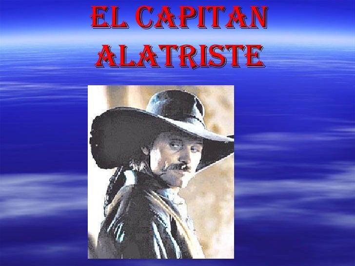 EL CAPITAN ALATRISTE
