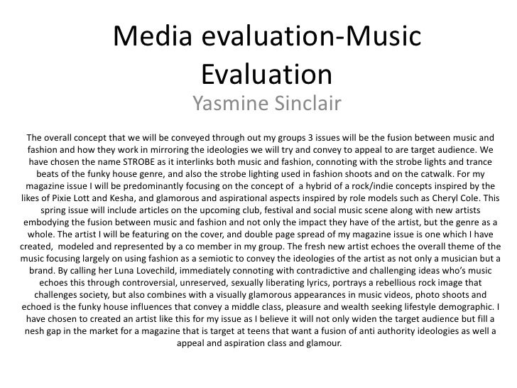 Media evaluation-Music Evaluation<br />Yasmine Sinclair<br />The overall concept that we will be conveyed through out my g...