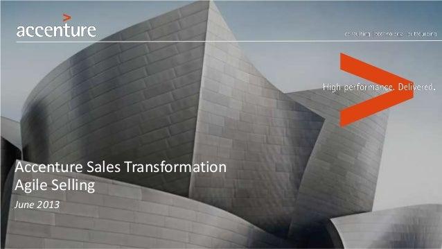 Accenture Sales Transformation Agile Selling June 2013