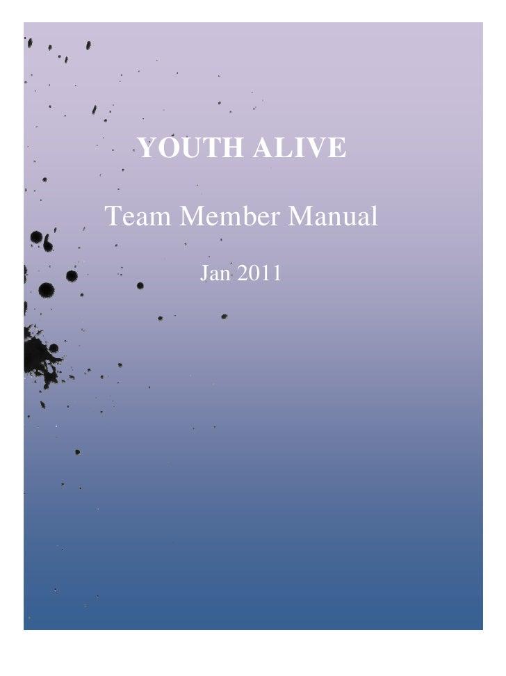 YOUTH ALIVETeam Member Manual      Jan 2011