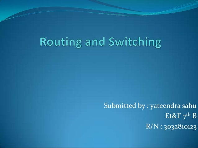 It388 routing and switching i