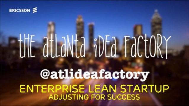 Enterprise Lean Startup Adjusting for Success