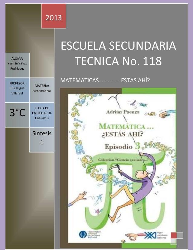 2013                              ESCUELA SECUNDARIA   ALUMA:Yasmín Yáñez  Rodríguez                                TECNIC...