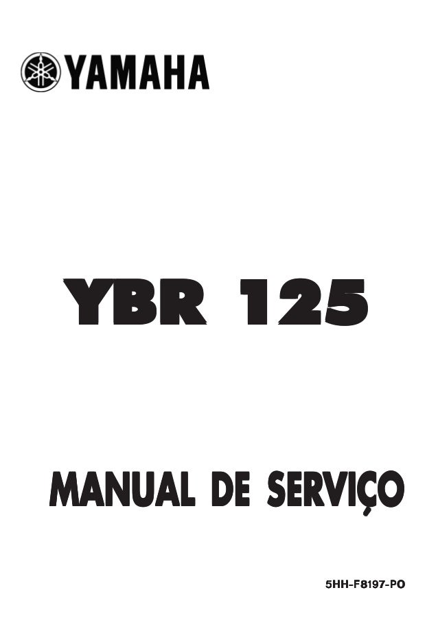 YBR 125YBR 125YBR 125YBR 125YBR 125 MANUAL DE SERMANUAL DE SERMANUAL DE SERMANUAL DE SERMANUAL DE SERVIÇOVIÇOVIÇOVIÇOVIÇO ...